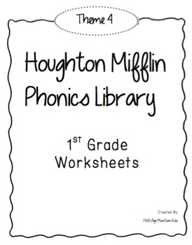 Houghton Mifflin Phonics Library: 1st Grade - Theme 4 Worksheets