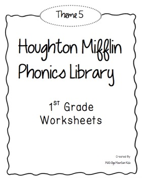 Houghton Mifflin Phonics Library: 1st Grade - Theme 5 Worksheets