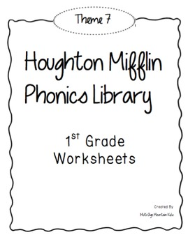 Houghton Mifflin Phonics Library: 1st Grade - Theme 7 Worksheets