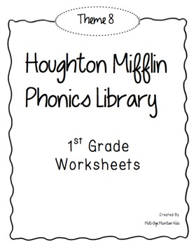 Houghton Mifflin Phonics Library: 1st Grade - Theme 8 Worksheets