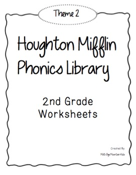 Houghton Mifflin Phonics Library: 2nd Grade - Theme 2 Worksheets