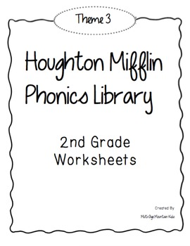 Houghton Mifflin Phonics Library: 2nd Grade - Theme 3 Worksheets