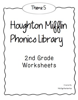 Houghton Mifflin Phonics Library: 2nd Grade - Theme 5 Worksheets