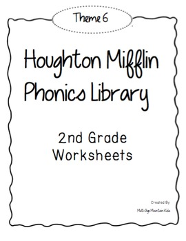Houghton Mifflin Phonics Library: 2nd Grade - Theme 6 Worksheets