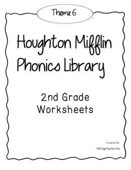 Houghton Mifflin Phonics Library: 2nd Grade - Theme 6 Worksheets