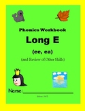 Long E (ee, ea) & Review of Other First Grade Skills - Phonics Workbook