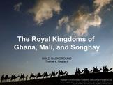 Houghton Mifflin Reading, Gr. 6 Royal Kingdoms of Ghana... Common Core Standards