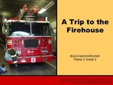 Houghton Mifflin Reading, Grade 2, A Trip to the Firehouse