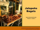 Houghton Mifflin Reading, Grade 2, Jalapeno Bagels Common