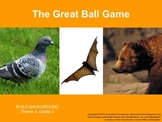 Houghton Mifflin Reading, Grade 2, The Great Ball Game Com
