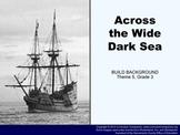 Houghton Mifflin Reading, Grade 3 Across the Wide Dark Sea Common Core Standards