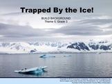 Houghton Mifflin Reading, Grade 3, Trapped by the Ice! Com