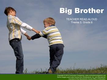 Houghton Mifflin Reading, Grade 6, Big Brother
