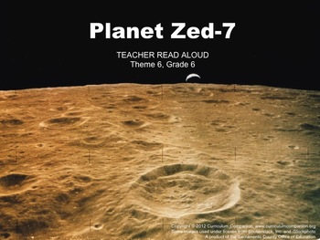 Houghton Mifflin Reading, Grade 6, Planet Zed-7 Common Core Standards