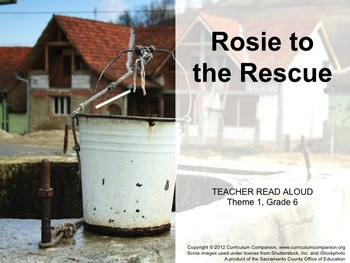 Houghton Mifflin Reading, Grade 6, Rosie to the Rescue Common Core Standards
