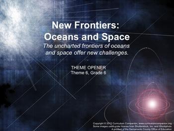 Houghton Mifflin Reading, Grade 6 Theme 6: New Frontiers: