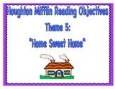 "Houghton Mifflin Reading Theme 5: ""Home Sweet Home"" Printa"