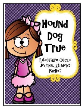 Hound Dog True Literature Circle Journal Student Packet