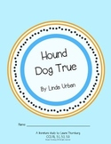 Hound Dog True Novel Study
