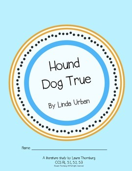Hound Dog True Novel Study