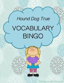 Hound Dog True Vocabulary Bingo