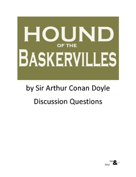 Hound of the Baskervilles -- Discussion Questions FREE