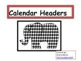 Houndstooth Calendar Headers