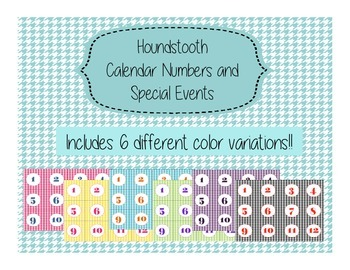 Houndstooth Calendar Numbers and Special Event Days 6 Variations of Colors