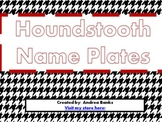 Houndstooth Name Plates