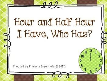 Hour and Half Hour I Have Who Has {FREEBIE}