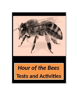 Hour of the Bees by Lindsay Eagar Tests and Activities