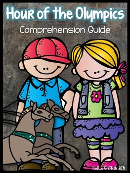 Hour of the Olympics: Comprehension Guide