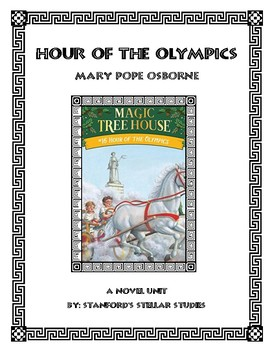 Hour of the Olympics Novel Study Unit Resource Magic Tree House Common Core