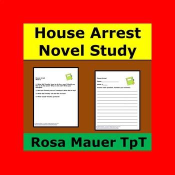 House Arrest Novel Study