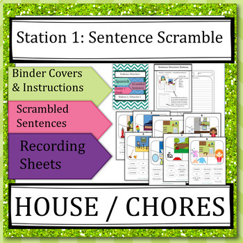 House, Chores, Family: Spanish Sentence Structure Centers / Stations, Writing