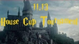 House Cup Tournament