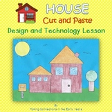 House Cut and Paste - Design and Technology Lesson