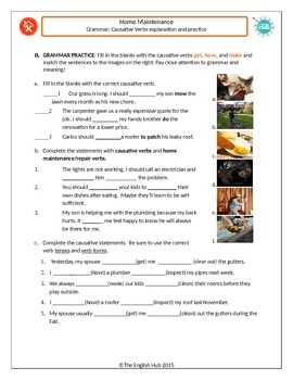 House & Home B: Using Causative verbs to discuss home maintenance and repairs