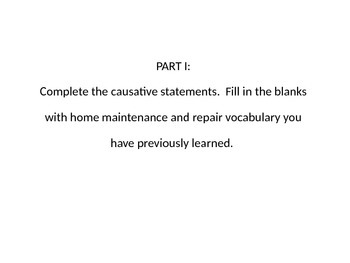 House & Home B: Causative Verbs Recap with Home Maintenance Situations (PPT)