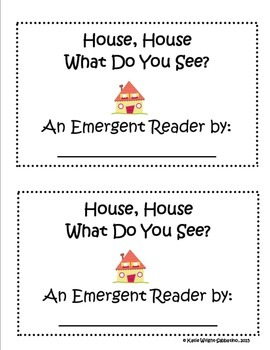House, House What Do You See? A Predictable Text Emergent Reader