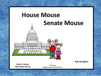 House Mouse    Senate Mouse  32 pgs Common Core Activities