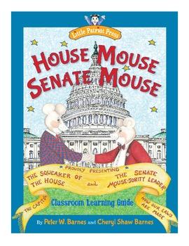 House Mouse, Senate Mouse Classroom Activity Guide