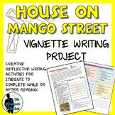 House On Mango Street Vignette Writing Project