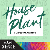 House Plant Guided Drawings