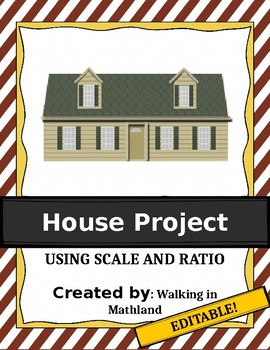 House Project - Using Scales and Ratios EDITABLE
