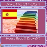 House Read & Draw: Avancemos 5.1