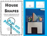 House Shapes - Teacher Scaffolded Activity