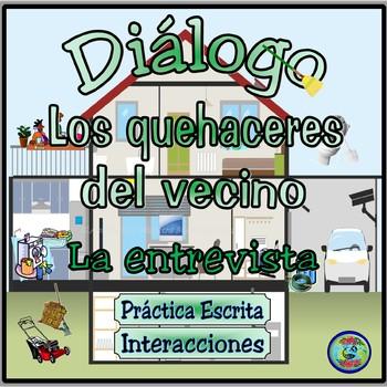 House Sitting For The Neighbor - Diálogo Temático Interactivo