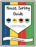 House Sorting Guide