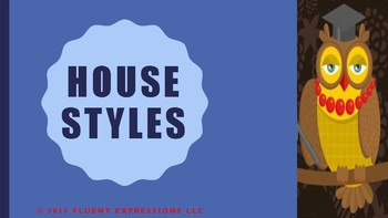 House Styles Power Point Presentation